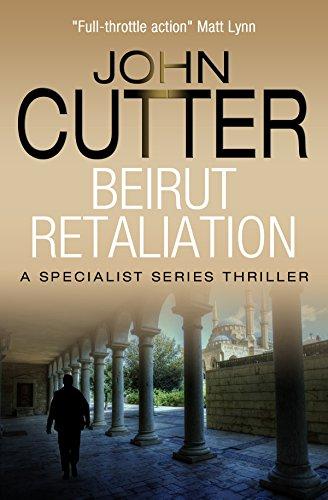 Beirut Retaliation (The Specialist Series Book 10) (English Edition)
