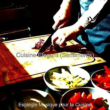 Cuisine Elegant (Sentiments)