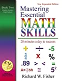 Mastering Essential Math Skills Book Two Middle Grades/High School....INCLUDING AMERICA S MATH TEACHER DVD WITH OVER 7 HOURS OF LESSONS!