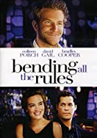Bending All the Rules (2011)