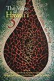 The Value of HawaiÊ»i 3: Hulihia, the Turning (Biography Monographs)