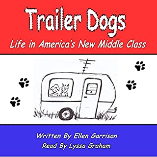 Couverture de Trailer Dogs: Life in America's New Middle Class