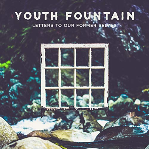 Letters to Our Former Selves [Explicit]