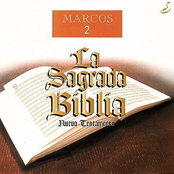 La Sagrada Biblia: Marcos 2 (Nuevo Testamento)