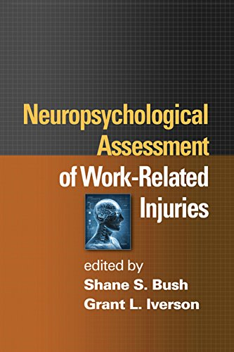 Compare Textbook Prices for Neuropsychological Assessment of Work-Related Injuries 1 Edition ISBN 9781462502271 by Bush, Shane S.,Iverson, Grant L.