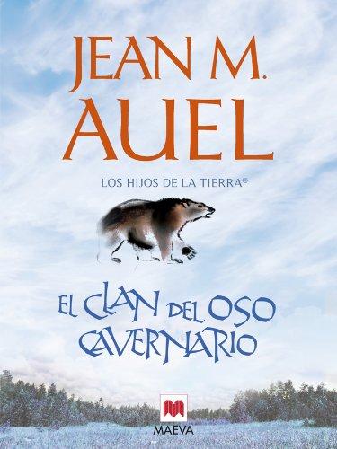 El clan del oso cavernario: (LOS HIJOS DE LA TIERRA® 1) eBook ...