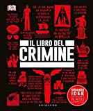 Il libro del crimine. Grandi idee spiegate in modo semplice...