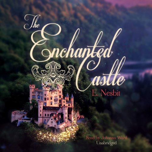 The Enchanted Castle audiobook cover art