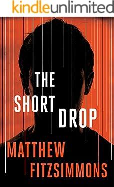 The Short Drop (Gibson Vaughn)