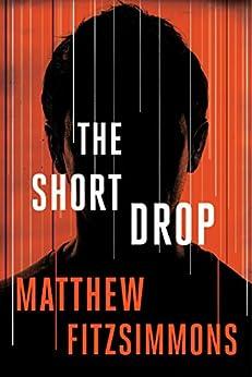 The Short Drop (Gibson Vaughn) by [Matthew FitzSimmons]