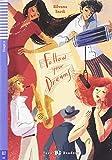 Teen ELI Readers - English: Follow your Dreams + downloadable audio