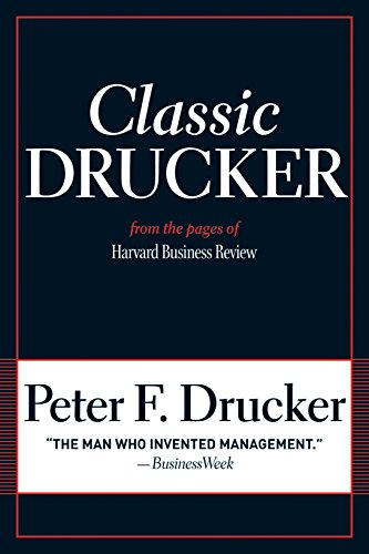 Classic Drucker: From the Pages of Harvard Business Reviewの詳細を見る