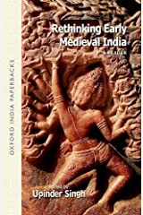 Rethinking Early Medieval India: A Reader Broché