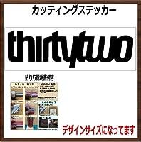 【文字】THIRTYTWO 32 サーティーツー カッティングステッカー (ブラック, 横25x縦7.5cm 1枚)