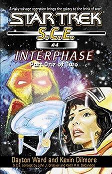 Interphase Book 1 (Star Trek: Starfleet Corps of Engineers 4) by [Dayton Ward, Kevin Dilmore]