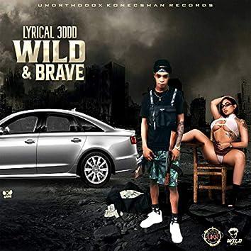 Wild N Brave