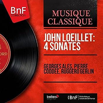 John Loeillet: 4 Sonates (Mono Version)