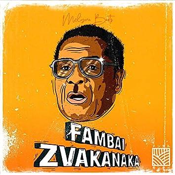 Fambai Zvakanaka (RG. Mugabe Tribute)