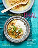 The delicious book of dhal: Comforting vegan and vegetarian recipes made with lentils, peas and...