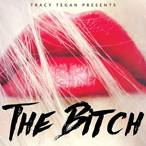 The Bitch audiobook cover art