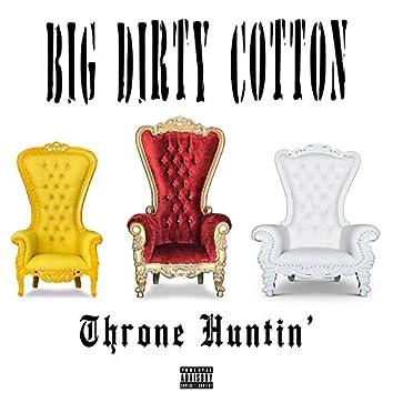 Throne Huntin'