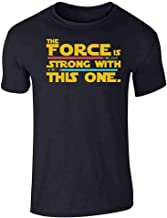 The Force is Strong with This One Black XL Short Sleeve T-Shirt