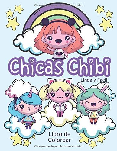 Chicas Chibi Libro de Colorear Linda y Facil: ¡Nuevo! Libro de colorear kawaii para niños de 4 a 8 años, lindo libro de colorear de personajes y animales kawaii, libro de colorear de anime para niños