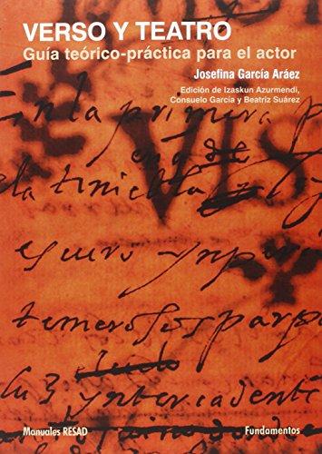 Verso y teatro: Guía teórico-práctica para el actor: 210 (Colección Arte / Teoría teatral)