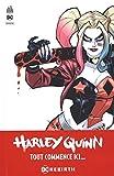 Harley Quinn rebirth, Tome 1 : Bienvenue chez les keupons