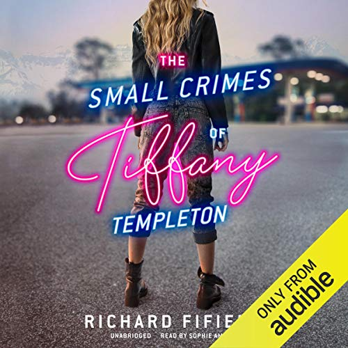 The Small Crimes of Tiffany Templeton audiobook cover art