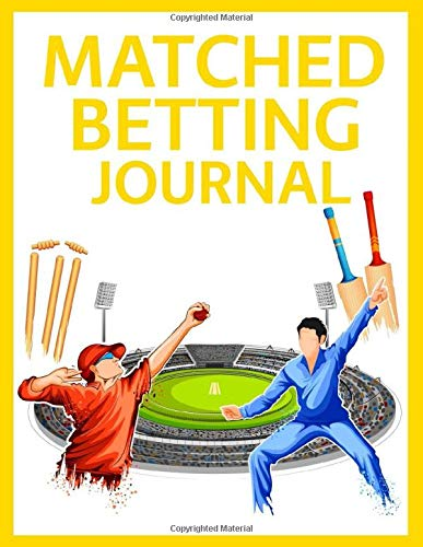 Matched Betting Journal: Keep Records and Matched Betting History for Increased Profits