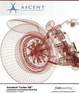 Autodesk Fusion 360 Introduction to Parametric Modeling: Autodesk Authorized Publisher