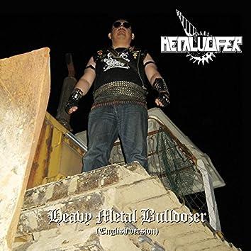 Heavy Metal Bulldozer