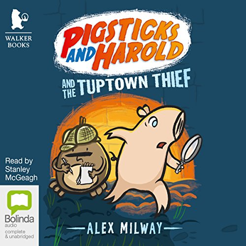 Pigsticks and Harold and the Tuptown Thief cover art