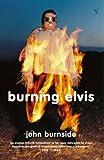 Burning Elvis (English Edition)