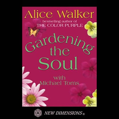Gardening the Soul audiobook cover art