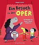 Ein Besuch in der Oper (Soft-Touch-Soundbücher)