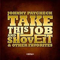 Take This Job & Shove It & Other Favorites