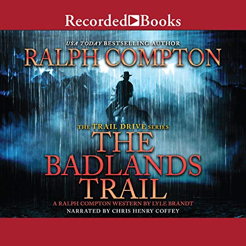 Ralph Compton the Badlands Trail Audiobook By Ralph Compton, Lyle Brandt cover art