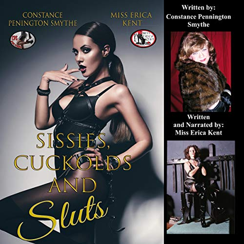 Sissies, Cuckolds, and Sluts audiobook cover art