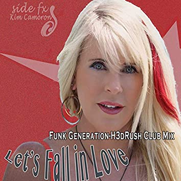 Let's Fall in Love Funk Generation