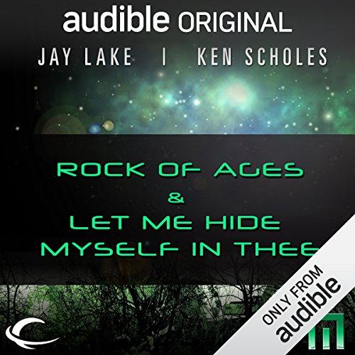 Rock of Ages & Let Me Hide Myself in Thee     A METAtropolis Story              Autor:                                                                                                                                 Jay Lake,                                                                                        Ken Scholes                               Sprecher:                                                                                                                                 Mark Boyett,                                                                                        Robin Miles,                                                                                        Dion Graham                      Spieldauer: 5 Std. und 2 Min.     Noch nicht bewertet     Gesamt 0,0