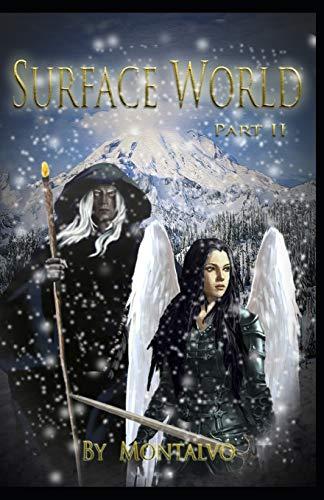 Surface World: Book 1 Part II: 2