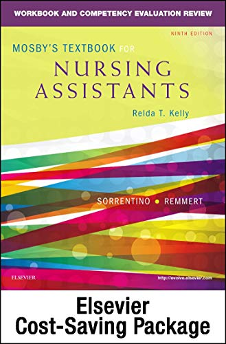 Compare Textbook Prices for Mosby's Textbook for Nursing Assistants - Textbook and Workbook Package 9 Edition ISBN 9780323319775 by Sorrentino PhD  RN, Sheila A.,Remmert MS  RN, Leighann
