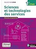 Sciences et technologies des services 1re STHR by Sandrine Beldio (2016-07-22) - Nathan - 22/07/2016