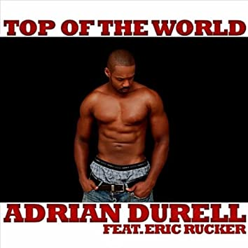 Top of the World (feat. Eric Rucker)