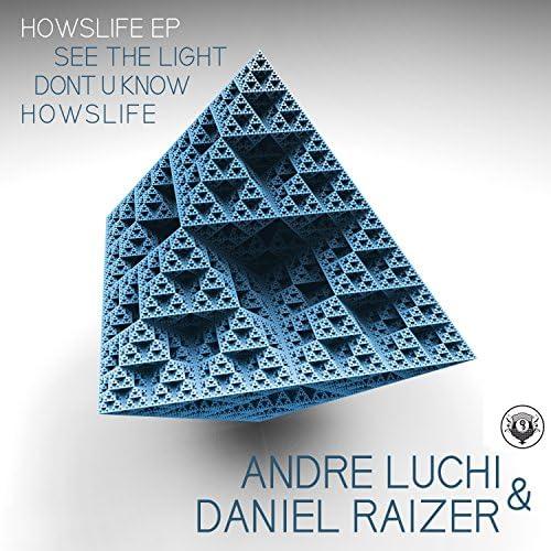 Andre Luchi & Daniel Raizer