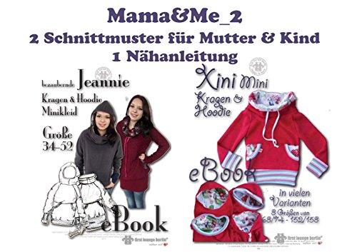 Mama&Me_2 Nähanleitung mit Schnittmuster auf CD für Kragen-Hoody Jeannie und Xini für Mutti und Kind. 2 Schnittmuster in einem eBook