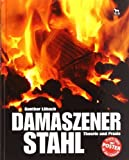 Damaszener Stahl: Theorie und Praxis by G?nther L?bach(2009-08-01)