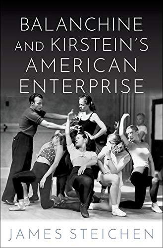 Image of Balanchine and Kirstein's American Enterprise